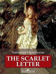 The Scarlet Letter ebook by Kobo.Web.Store.Products.Fields.ContributorFieldViewModel