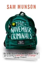 The November Criminals ebook by Sam Munson
