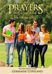 Prayers That Avail Much for Young Adults ebook by Copeland, Germaine