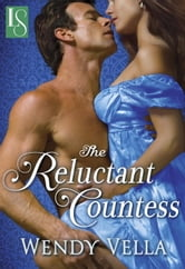 The Reluctant Countess ebook by Wendy Vella