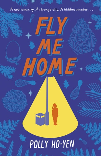 Fly Me Home eBook by Polly Ho-Yen
