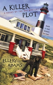 A Killer Plot ebook by Ellery Adams