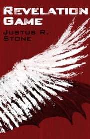 Revelation Game ebook by Justus R. Stone