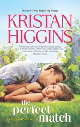 The Perfect Match ebook by Kristan Higgins