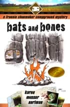 Bats and Bones ebook by Karen Musser Nortman