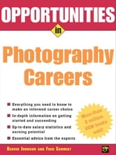 Opportunities in Photography Careers ebook by Borowsky, Irvin
