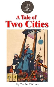 A tale of two cities by Charles Dickens (FREE Audiobook Included!) ebook by Charles Dickens