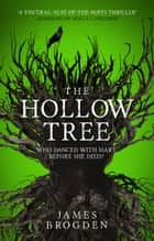 The Hollow Tree ebook by James Brodgen