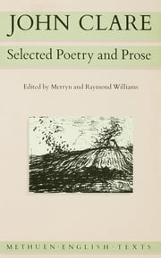 John Clare - Selected Poetry and Prose ebook by John Clare,Merryn Williams,Raymond Williams