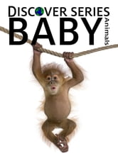 Baby Animals ebook by Xist Publishing Publishing