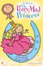 A Puzzle for Princess Ellie: Pony-Mad Princess (Book 3) ebook by Diana Kimpton, Lizzy Finlay