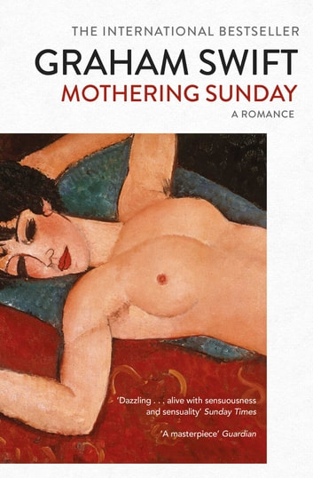 Mothering Sunday ebook by Graham Swift