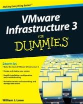 VMware Infrastructure 3 For Dummies ebook by William Lowe