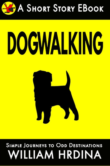 Dogwalking ebook by William Hrdina