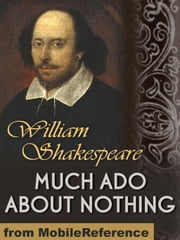Much Ado About Nothing (Mobi Classics) ebook by William Shakespeare