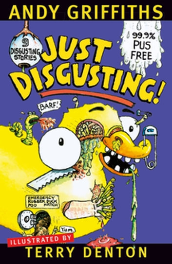 Just Disgusting! ebook by Andy Griffiths