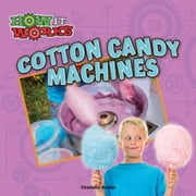 Cotton Candy Machines ebook by Hunter, Charlotte