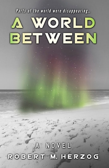 A World Between e-kirjat by Robert M. Herzog