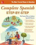 Complete Spanish Step-by-Step ebook by Barbara Bregstein