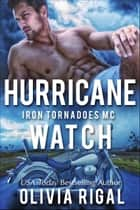 Hurricane Watch ebook by Olivia Rigal