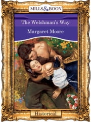 The Welshman's Way (Mills & Boon Vintage 90s Modern) ebook by Margaret Moore