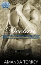 Declan ebook by Amanda Torrey