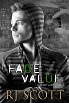 Face Value ebook by RJ Scott