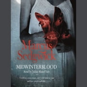 Midwinterblood audiobook by Marcus Sedgwick, Marcus Sedgwick