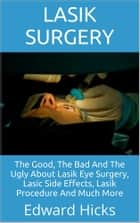 Lasik Surgery ebook by Edward Hicks