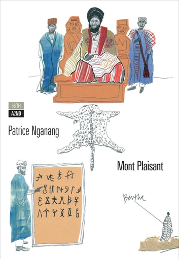 Mont Plaisant ebook by Patrice Nganang