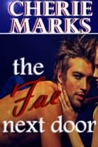 The Fae Next Door ebook by Cherie Marks