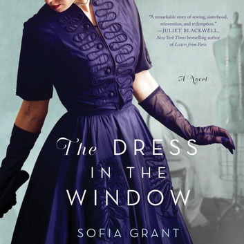 The Dress in the Window - A Novel audiobook by Sofia Grant