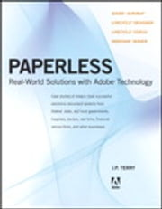Paperless - Real-World Solutions with Adobe Technology ebook by J. P. Terry