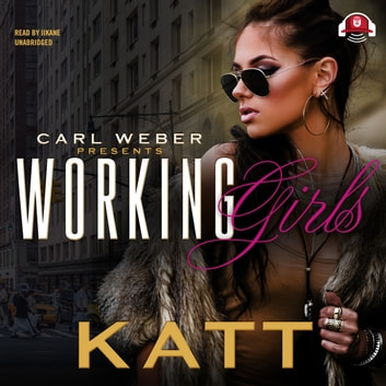 Working Girls audiobook by Katt