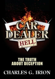 Car Dealer Hell ebook by Charles G. Irion