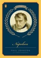 Napoleon ebook by Paul Johnson