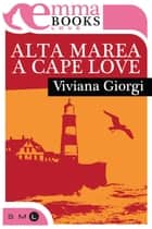 Alta marea a Cape Love ebook by Viviana Giorgi