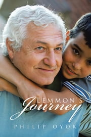 Lemmon's Journey ebook by Philip Oyok