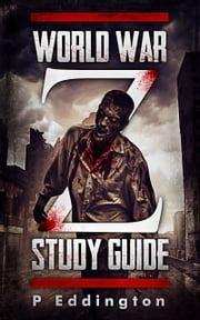 World War Z Study Guide ebook by P Eddington
