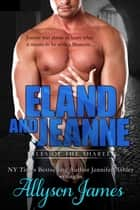 Eland and Jeanne ebook by Allyson James, Jennifer Ashley