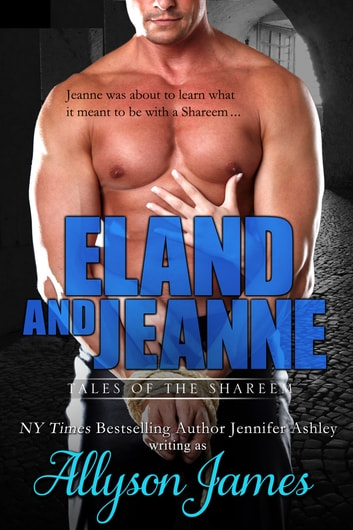 Eland and Jeanne ebook by Allyson James,Jennifer Ashley