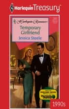 Temporary Girlfriend ebook by Jessica Steele
