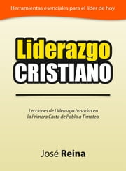 Liderazgo Cristiano ebook by Kobo.Web.Store.Products.Fields.ContributorFieldViewModel