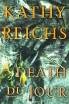 Death Du Jour ebook by Kathy Reichs