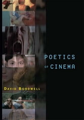 Poetics of Cinema ebook by David Bordwell