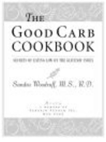 The Good Carb Cookbook - Secrets of Eating Low on the Glycemic Index ebook by Sandra Woodruff