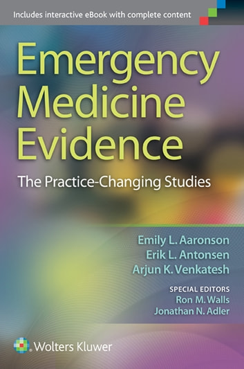 Emergency medicine evidence ebook von emily l aaronson emergency medicine evidence the practice changing studies ebook by emily l aaronson fandeluxe Images