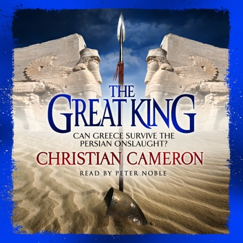 The Great King audiobook by Christian Cameron