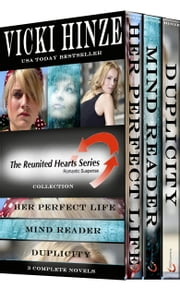 The Reunited Hearts Collection - 3 complete award-winning novels ebook by Vicki Hinze