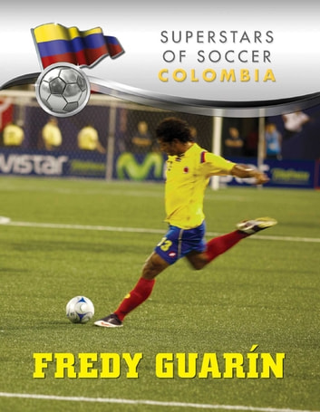 Fredy Guarin ebook by Silvia Meave